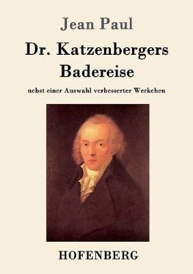 Dr. Katzenbergers Badereise (Paperback)