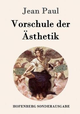 Vorschule Der Asthetik (Paperback)