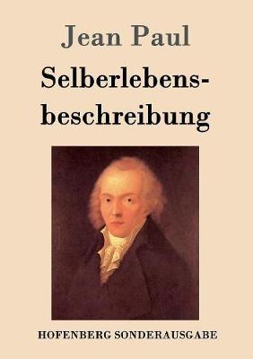 Selberlebensbeschreibung (Paperback)