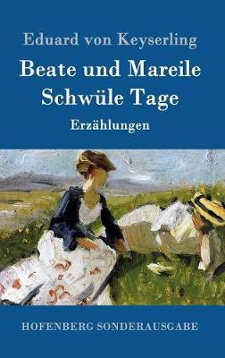 Beate Und Mareile / Schwule Tage (Hardback)