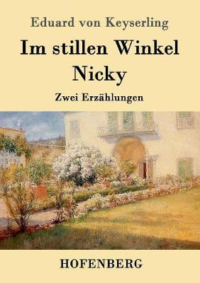 Im Stillen Winkel / Nicky (Paperback)