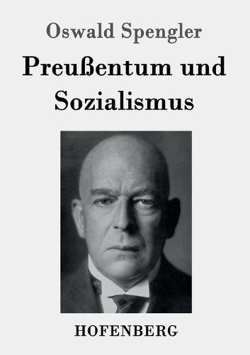 Preuentum Und Sozialismus (Paperback)