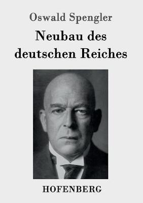 Neubau Des Deutschen Reiches (Paperback)