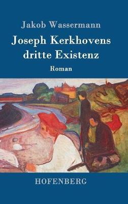 Joseph Kerkhovens Dritte Existenz (Hardback)