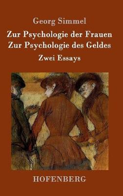 Zur Psychologie Der Frauen / Zur Psychologie Des Geldes (Hardback)