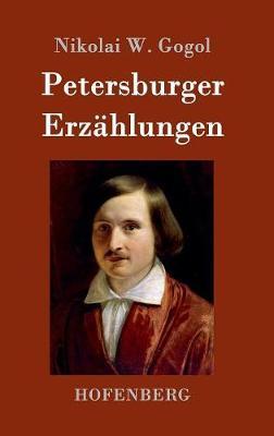 Petersburger Erz hlungen (Hardback)