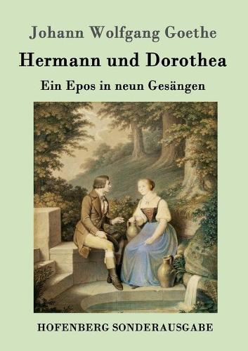 Hermann Und Dorothea (Paperback)