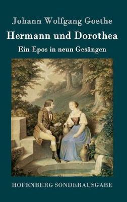 Hermann Und Dorothea (Hardback)