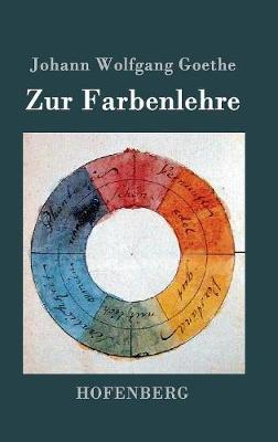Zur Farbenlehre (Hardback)