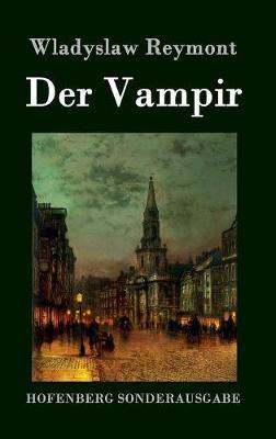 Der Vampir (Hardback)