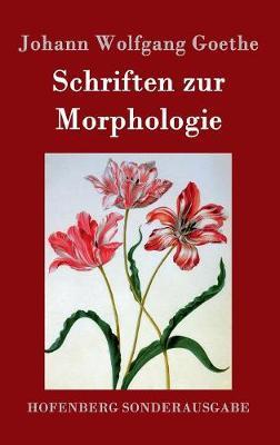 Schriften Zur Morphologie (Hardback)