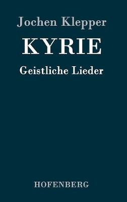 Kyrie (Hardback)