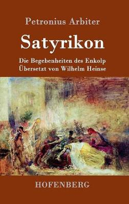 Satyrikon (Hardback)