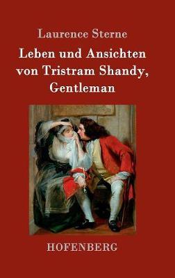 Leben Und Ansichten Von Tristram Shandy, Gentleman (Hardback)