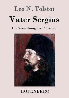 Vater Sergius (Paperback)