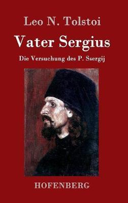 Vater Sergius (Hardback)