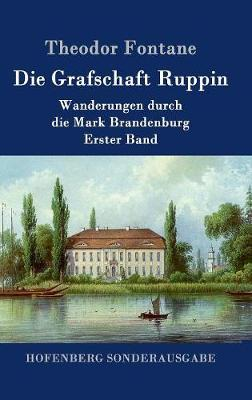 Die Grafschaft Ruppin (Hardback)