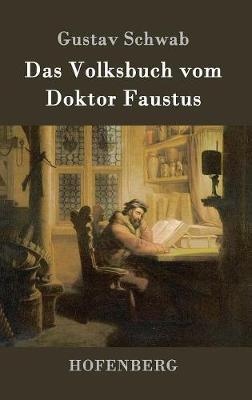 Das Volksbuch Vom Doktor Faustus (Hardback)