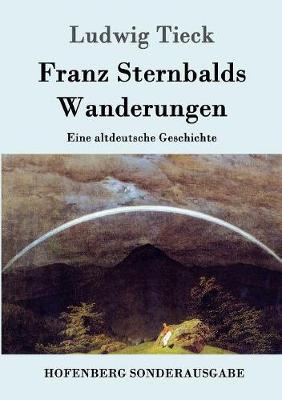 Franz Sternbalds Wanderungen (Paperback)