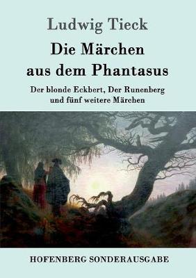 Die Marchen Aus Dem Phantasus (Paperback)