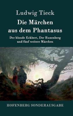 Die Marchen Aus Dem Phantasus (Hardback)