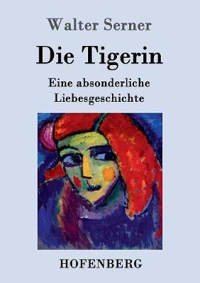 Die Tigerin (Paperback)