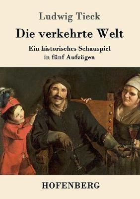 Die Verkehrte Welt (Paperback)