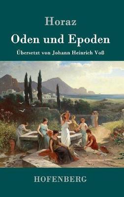Oden Und Epoden (Hardback)