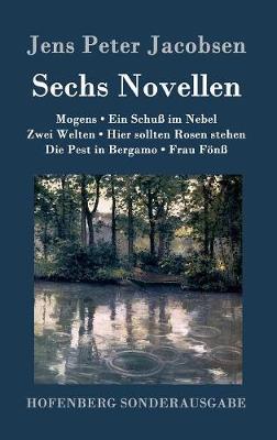 Sechs Novellen (Hardback)