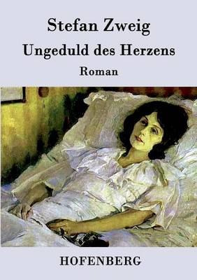 Ungeduld Des Herzens (Paperback)