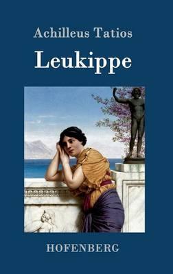 Leukippe (Hardback)