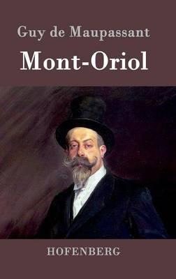 Mont-Oriol (Hardback)