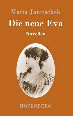 Die neue Eva: Novellen (Hardback)