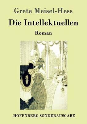 Die Intellektuellen (Paperback)