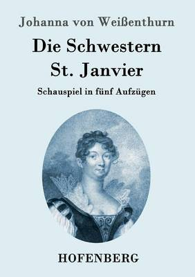 Die Schwestern St. Janvier (Paperback)