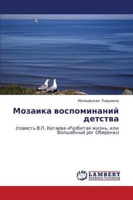 Mozaika Vospominaniy Detstva (Paperback)