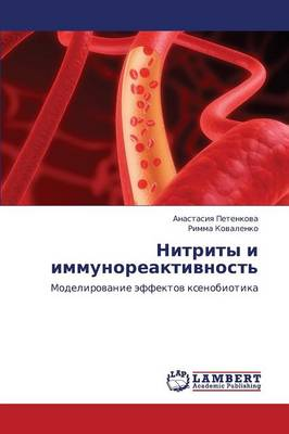 Nitrity I Immunoreaktivnost' (Paperback)