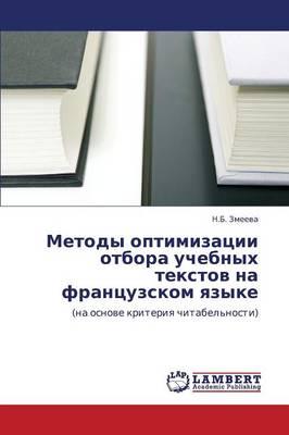Metody Optimizatsii Otbora Uchebnykh Tekstov Na Frantsuzskom Yazyke (Paperback)