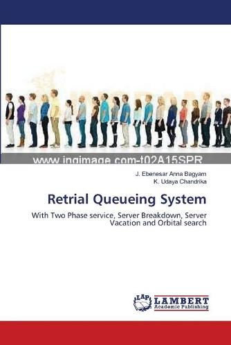 Retrial Queueing System (Paperback)