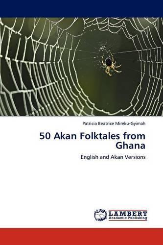 50 Akan Folktales from Ghana (Paperback)