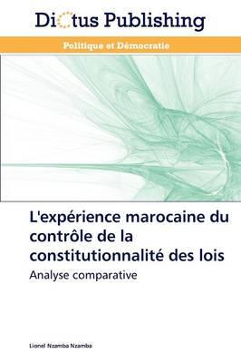 L'Exp�rience Marocaine Du Contr�le de la Constitutionnalit� Des Lois - Omn.Dictus (Paperback)