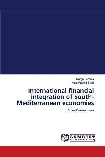 International Financial Integration of South-Mediterranean Economies (Paperback)