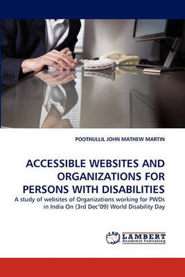 Accessible Websites and Organizations for Persons with Disabilities (Paperback)