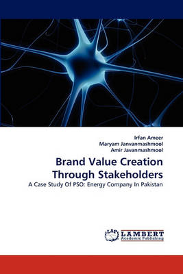 Brand Value Creation Through Stakeholders (Paperback)
