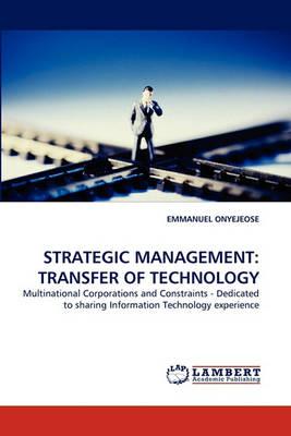 Strategic Management: Transfer of Technology (Paperback)