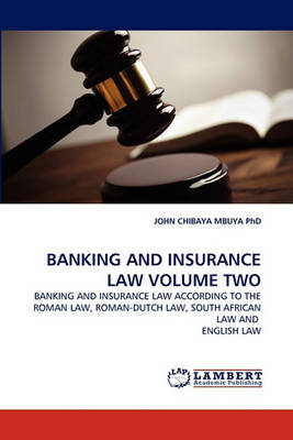 Banking and Insurance Law Volume Two (Paperback)