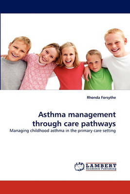 Asthma Management Through Care Pathways (Paperback)