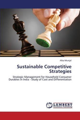 Sustainable Competitive Strategies (Paperback)