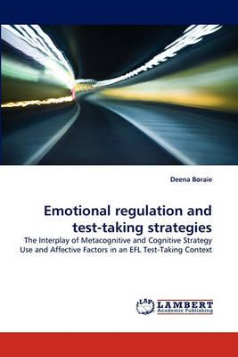 Emotional Regulation and Test-Taking Strategies (Paperback)