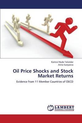 Oil Price Shocks and Stock Market Returns (Paperback)